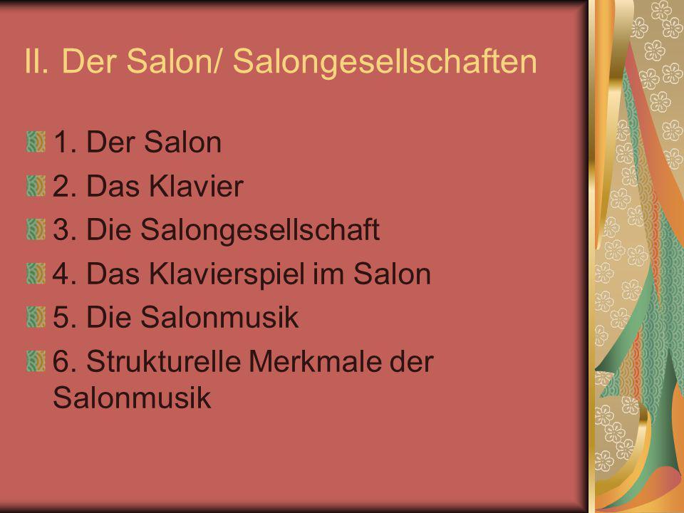 II. Der Salon/ Salongesellschaften