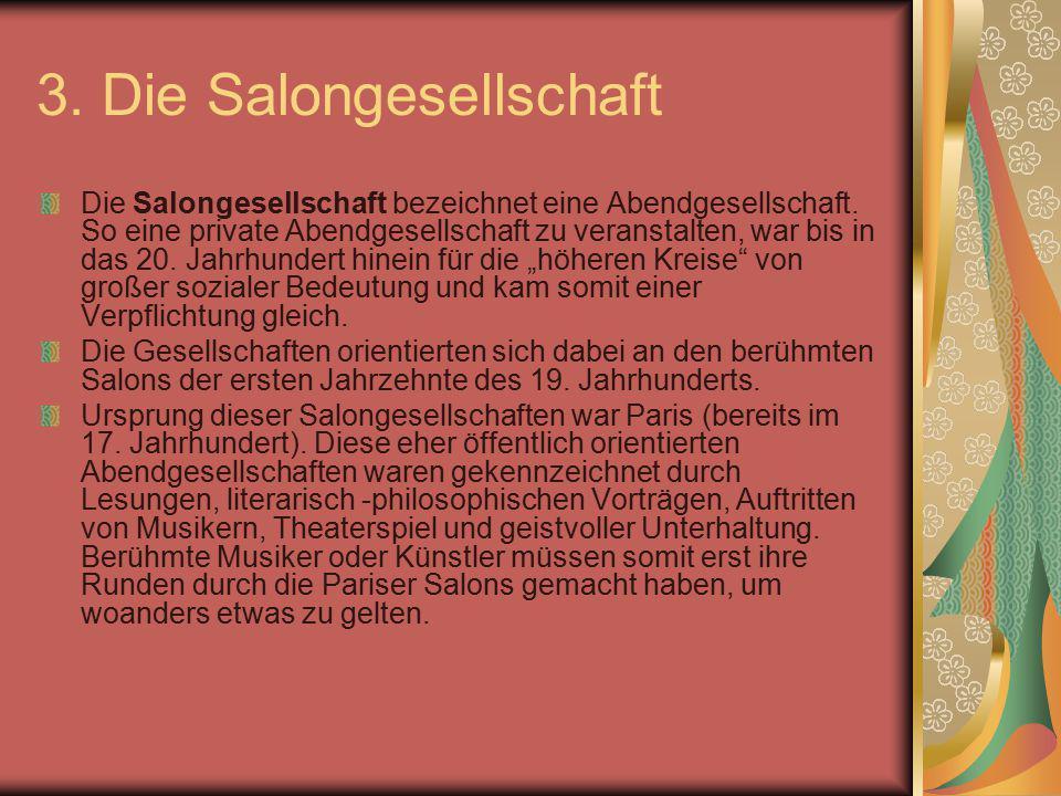 3. Die Salongesellschaft