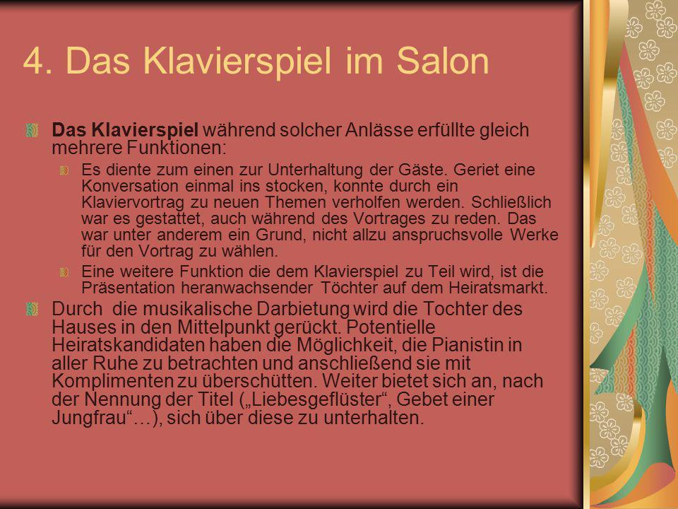 4. Das Klavierspiel im Salon