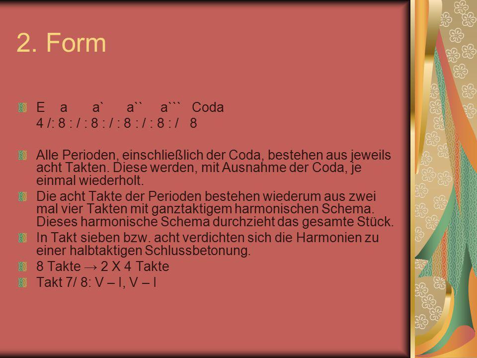 2. Form E a a` a`` a``` Coda 4 /: 8 : / : 8 : / : 8 : / : 8 : / 8