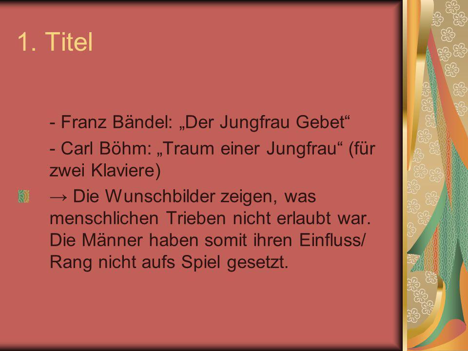 """1. Titel - Franz Bändel: """"Der Jungfrau Gebet"""