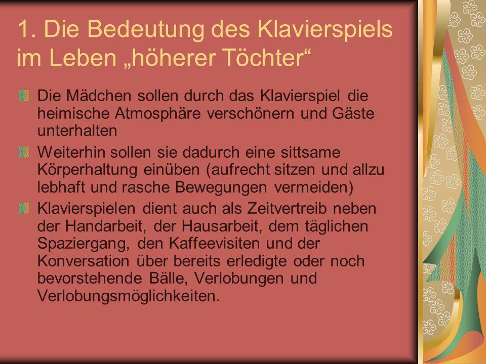 """1. Die Bedeutung des Klavierspiels im Leben """"höherer Töchter"""