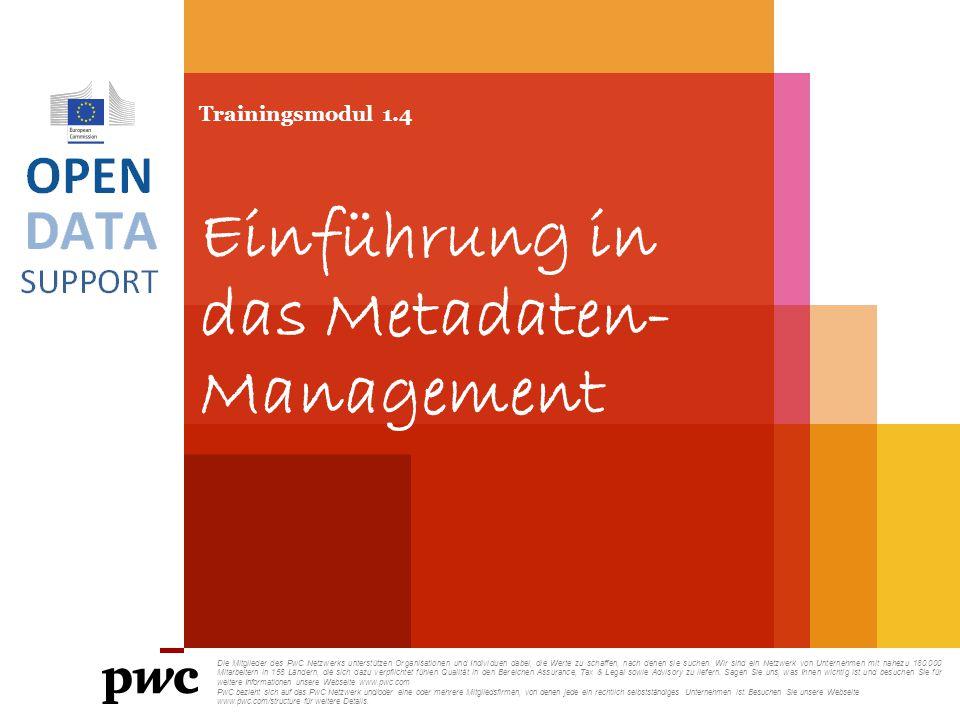 Trainingsmodul 1.4 Einführung in das Metadaten-Management