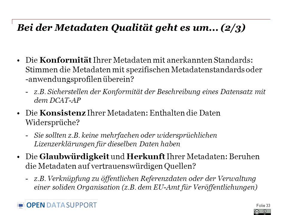 Bei der Metadaten Qualität geht es um... (2/3)