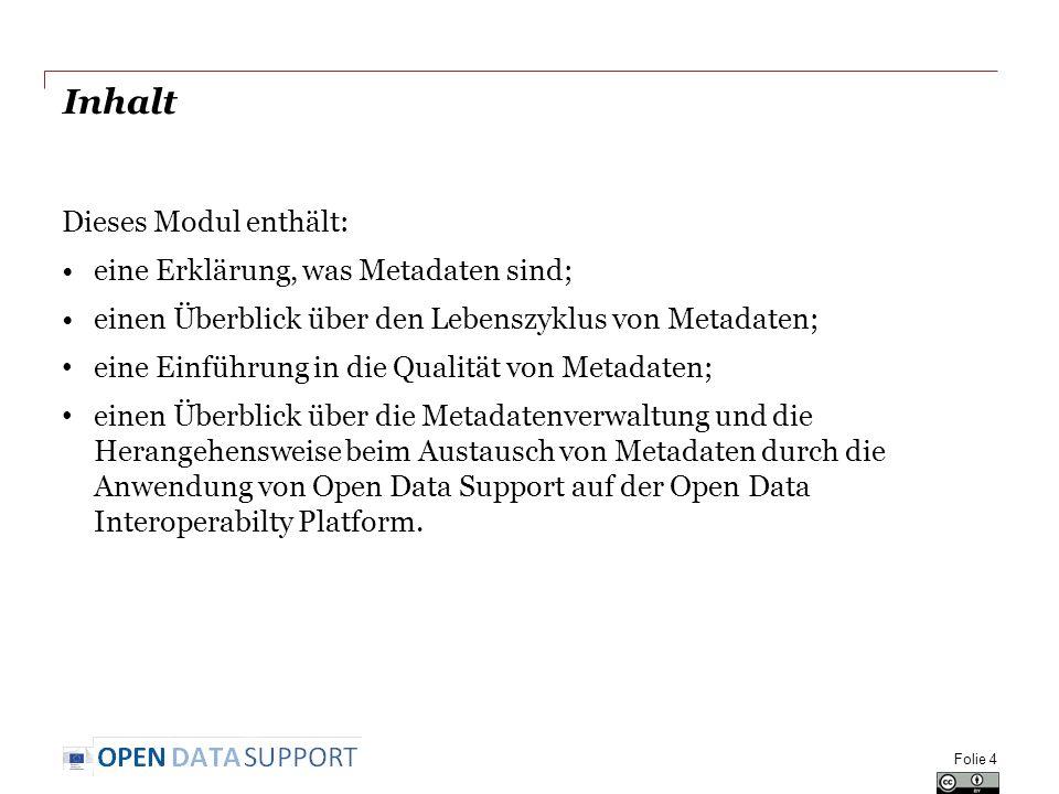 Inhalt Dieses Modul enthält: eine Erklärung, was Metadaten sind;