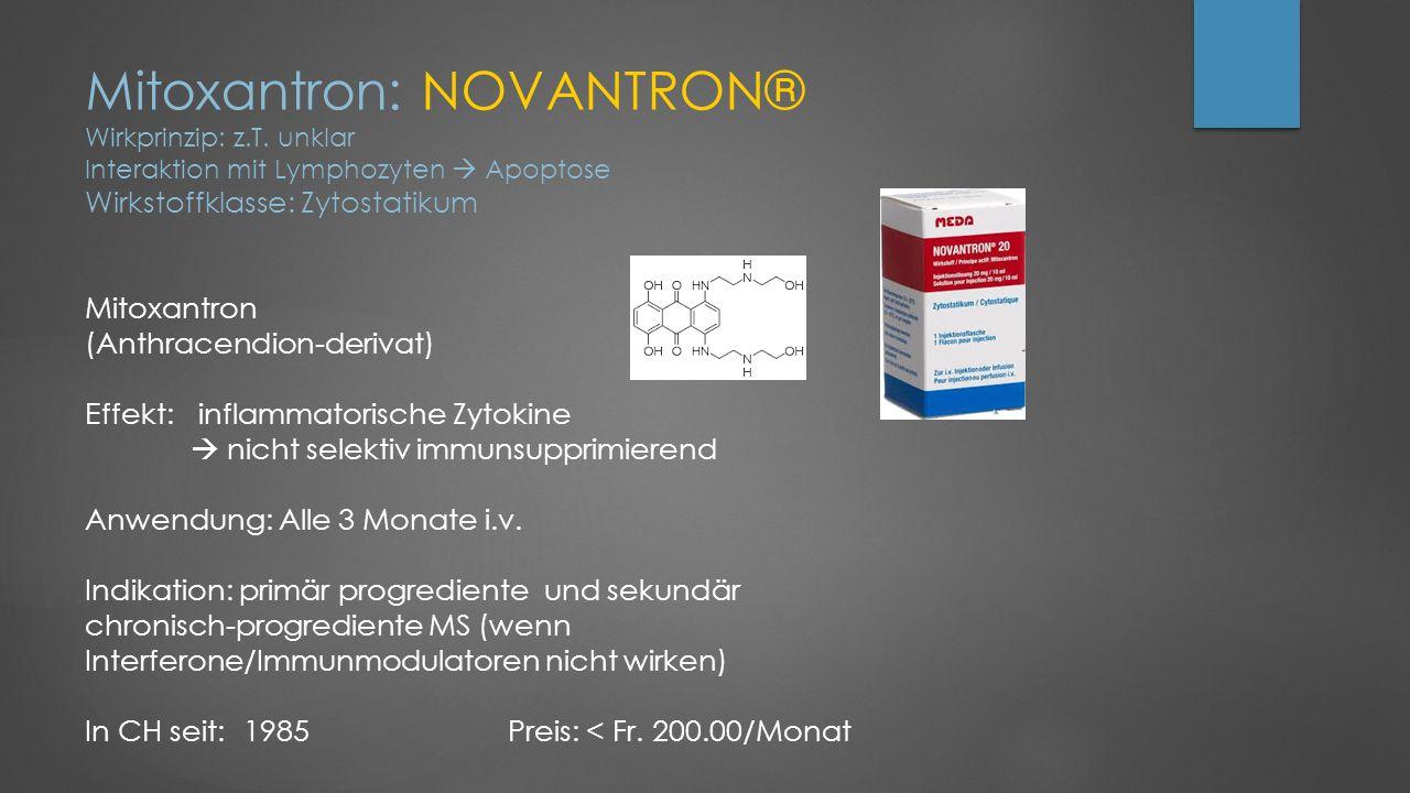 Mitoxantron: NOVANTRON® Wirkprinzip: z. T