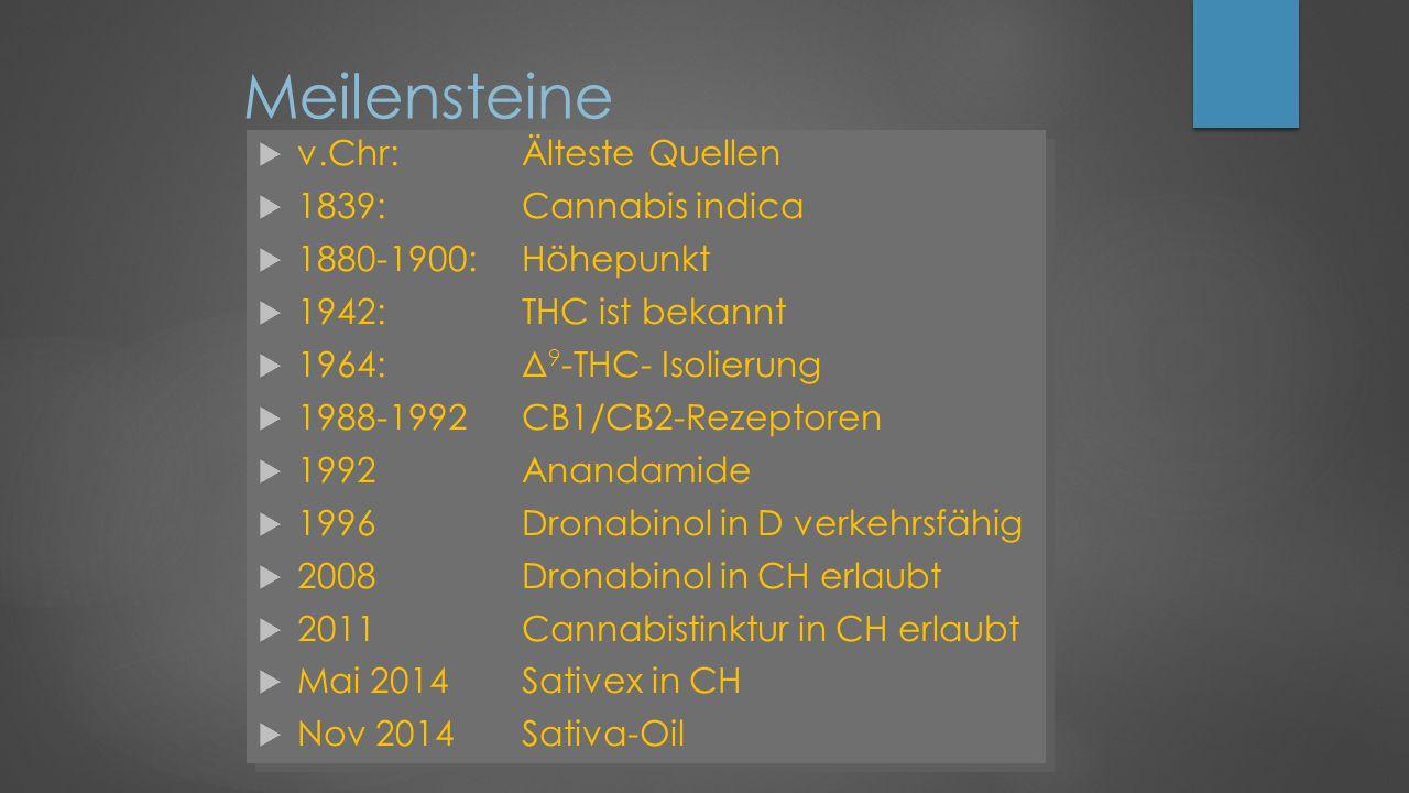 Meilensteine v.Chr: Älteste Quellen 1839: Cannabis indica