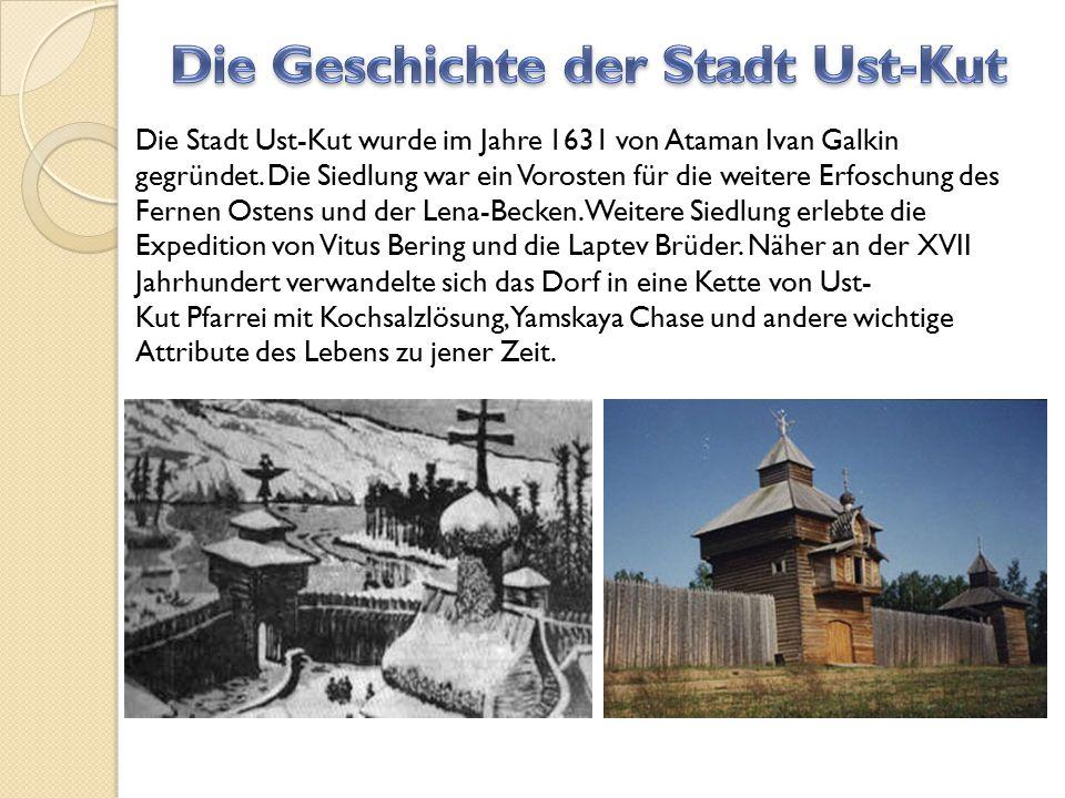 Die Geschichte der Stadt Ust-Kut