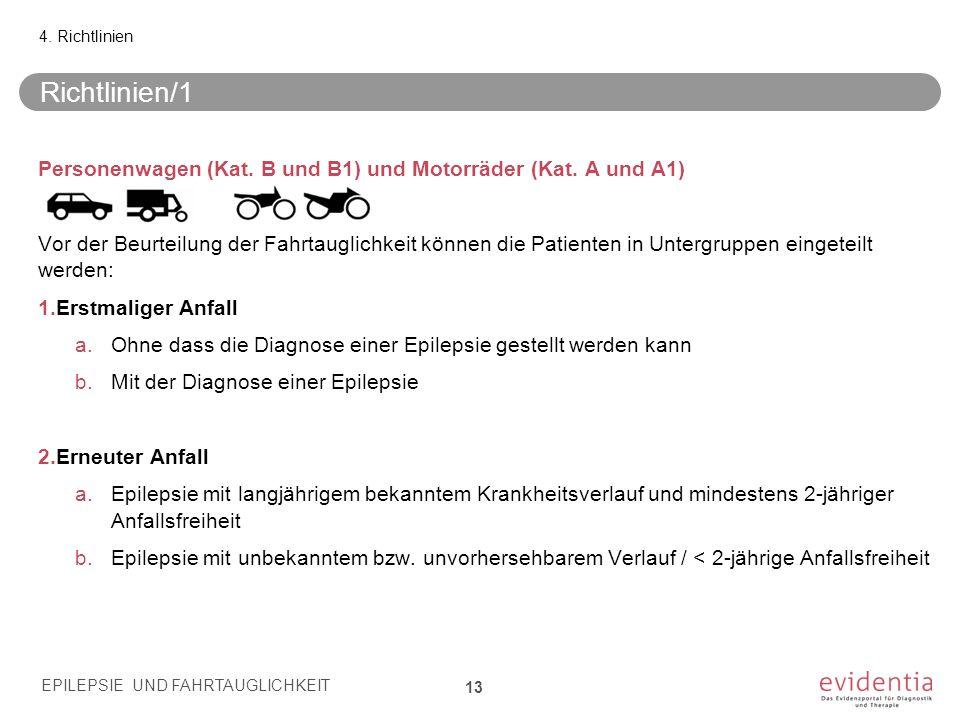 4. Richtlinien Richtlinien/1. Personenwagen (Kat. B und B1) und Motorräder (Kat. A und A1)