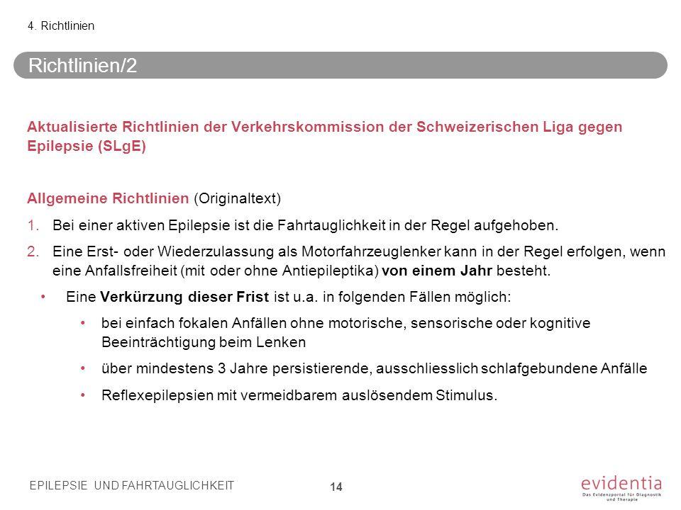 4. Richtlinien Richtlinien/2. Aktualisierte Richtlinien der Verkehrskommission der Schweizerischen Liga gegen Epilepsie (SLgE)