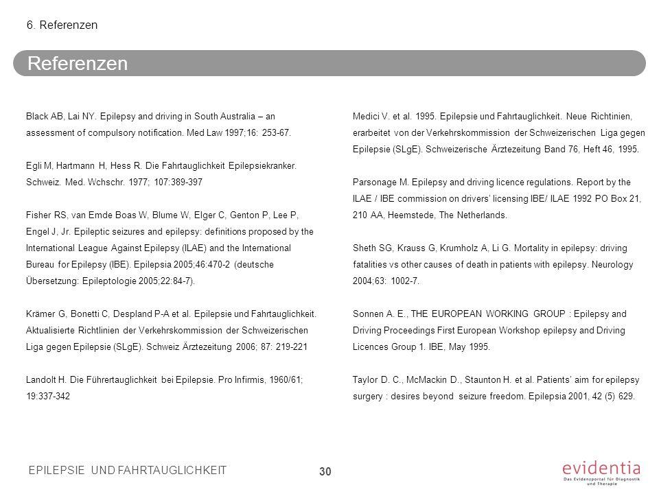 Referenzen 6. Referenzen EPILEPSIE UND FAHRTAUGLICHKEIT