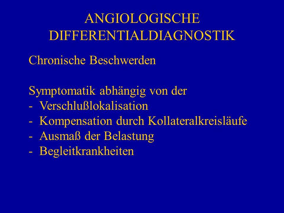 ANGIOLOGISCHE DIFFERENTIALDIAGNOSTIK