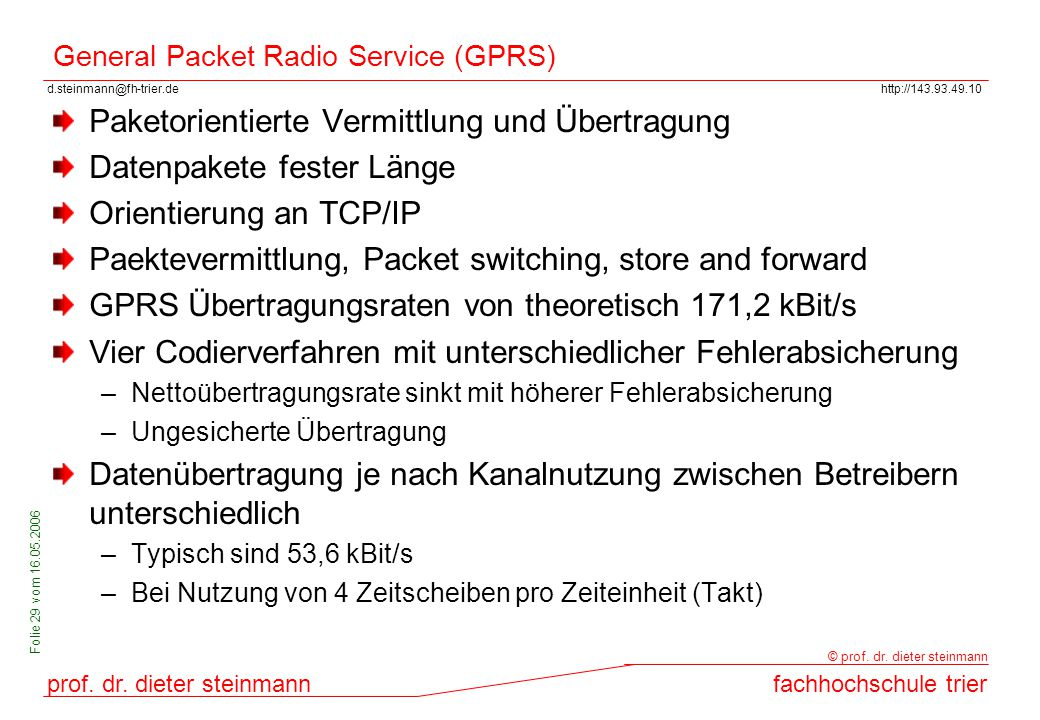 General Packet Radio Service (GPRS)