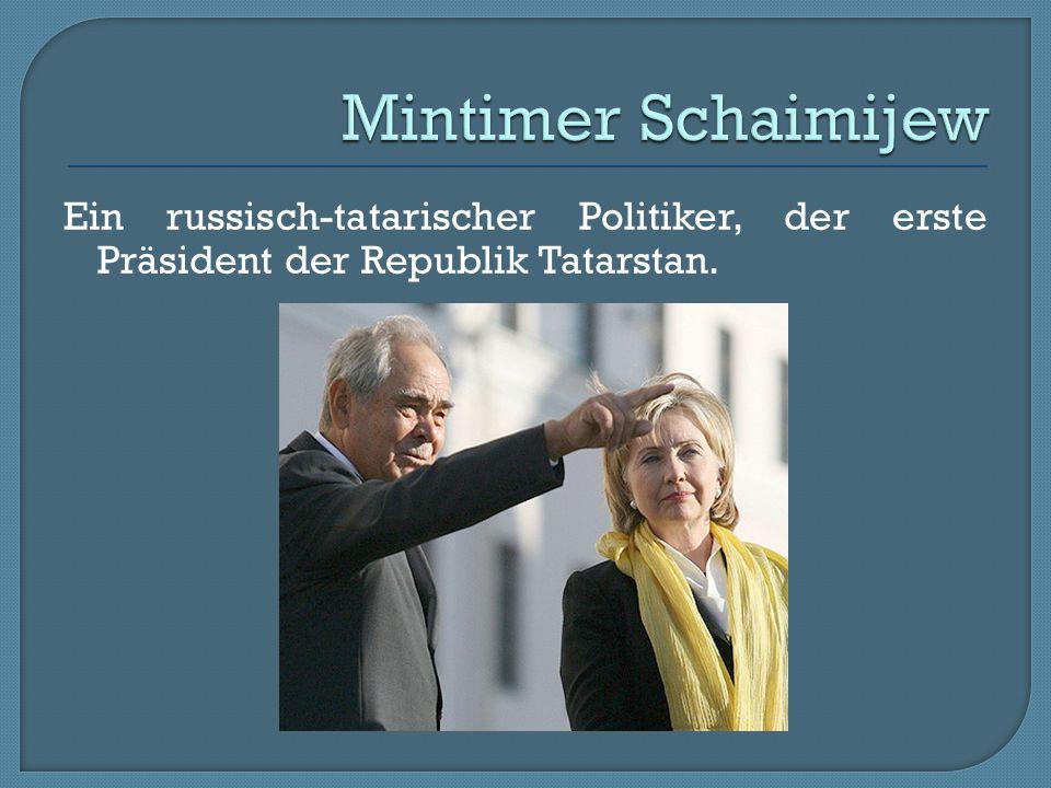 Mintimer Schaimijew Ein russisch-tatarischer Politiker, der erste Präsident der Republik Tatarstan.