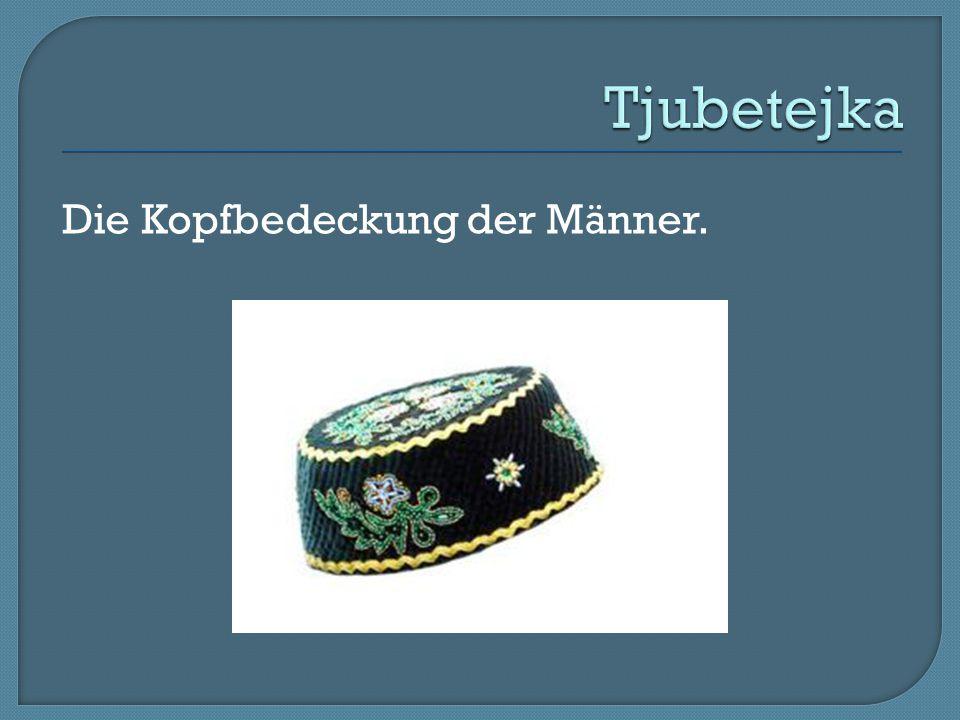 Tjubetejka Die Kopfbedeckung der Männer.
