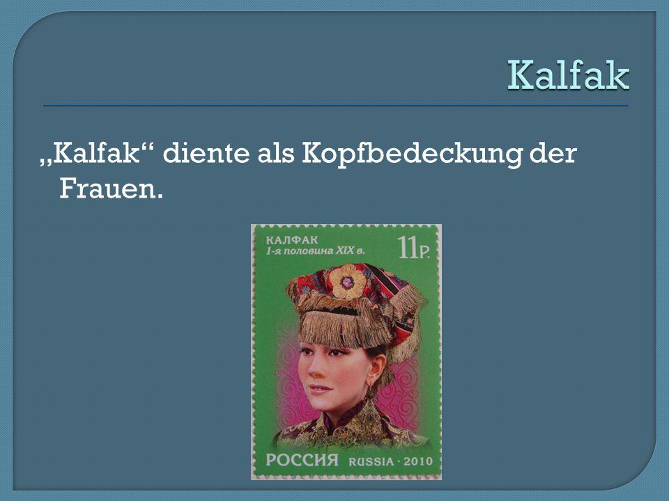 """Kalfak """"Kalfak diente als Kopfbedeckung der Frauen."""