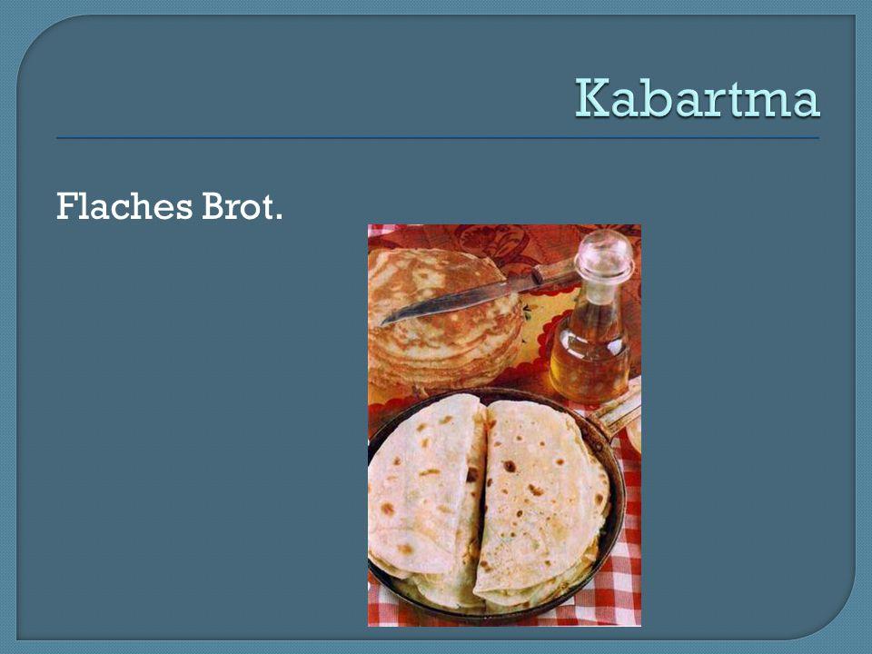 Kabartma Flaches Brot.