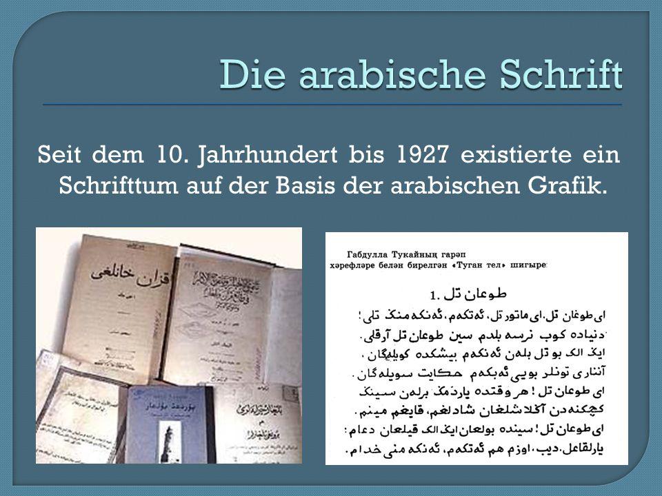 Die arabische Schrift Seit dem 10.