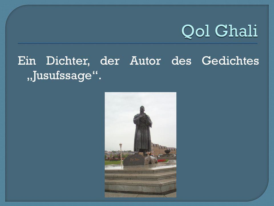 """Qol Ghali Ein Dichter, der Autor des Gedichtes """"Jusufssage ."""