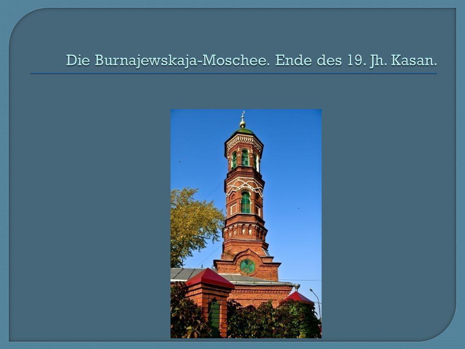Die Burnajewskaja-Moschee. Ende des 19. Jh. Kasan.