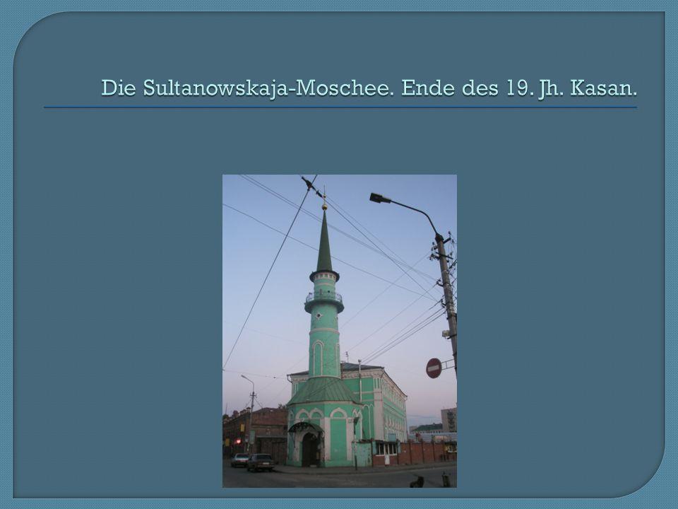 Die Sultanowskaja-Moschee. Ende des 19. Jh. Kasan.