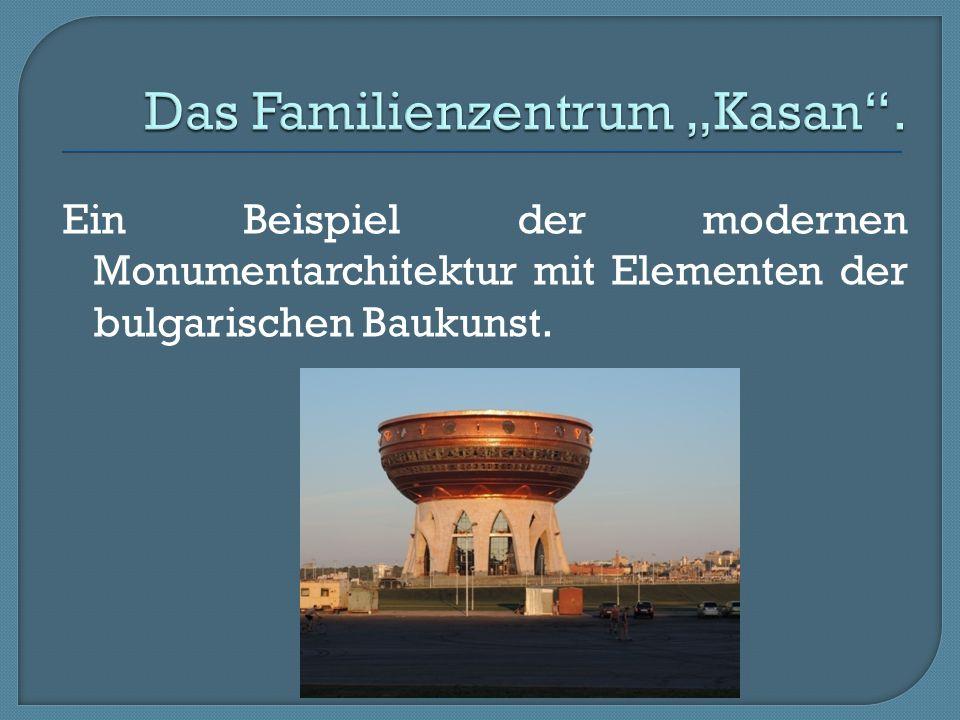 """Das Familienzentrum """"Kasan ."""