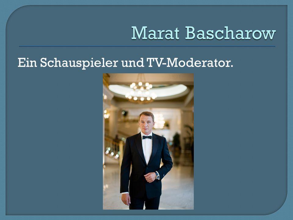 Marat Bascharow Ein Schauspieler und TV-Moderator.