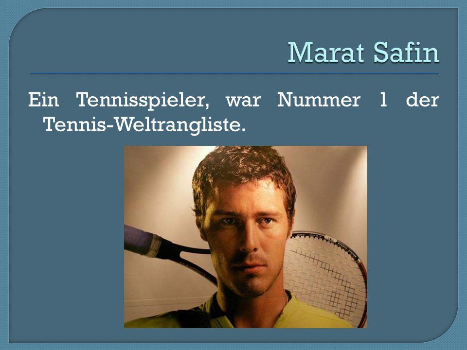 Marat Safin Ein Tennisspieler, war Nummer 1 der Tennis-Weltrangliste.
