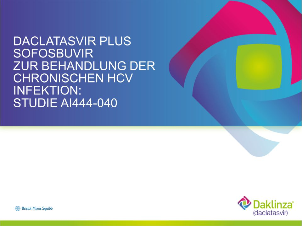 Daclatasvir plus sofosbuvir zur Behandlung der chronischen HCV infektion: Studie AI444-040