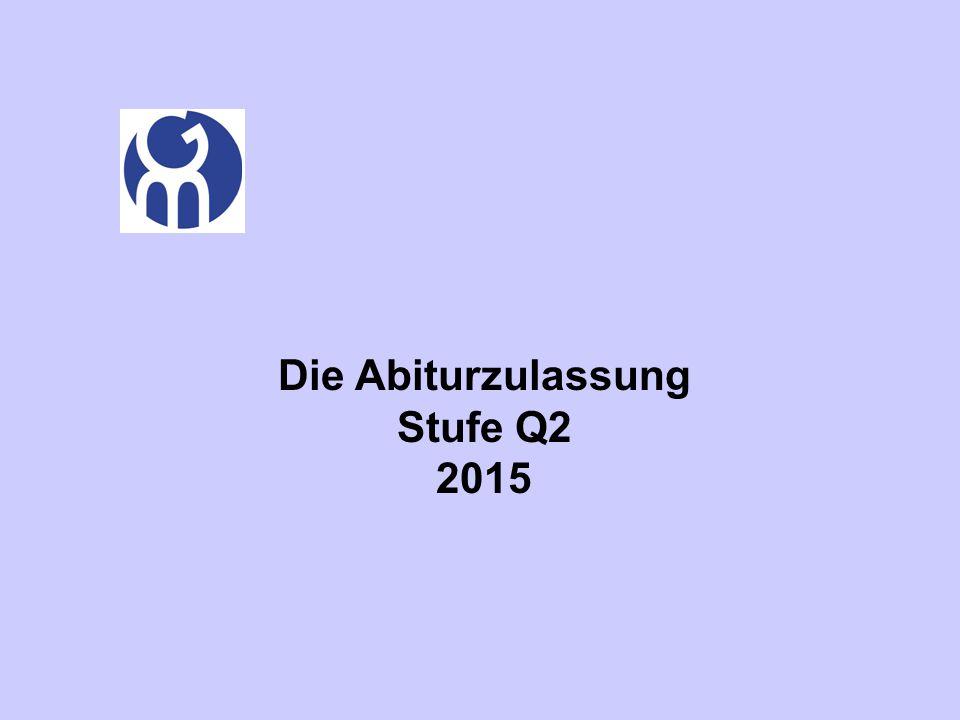 Die Abiturzulassung Stufe Q2 2015