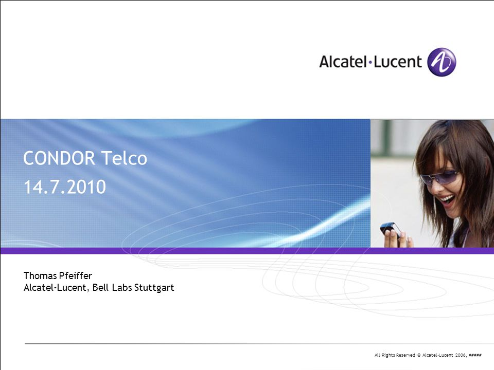 Thomas Pfeiffer Alcatel-Lucent, Bell Labs Stuttgart