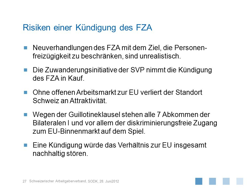 Risiken einer Kündigung des FZA