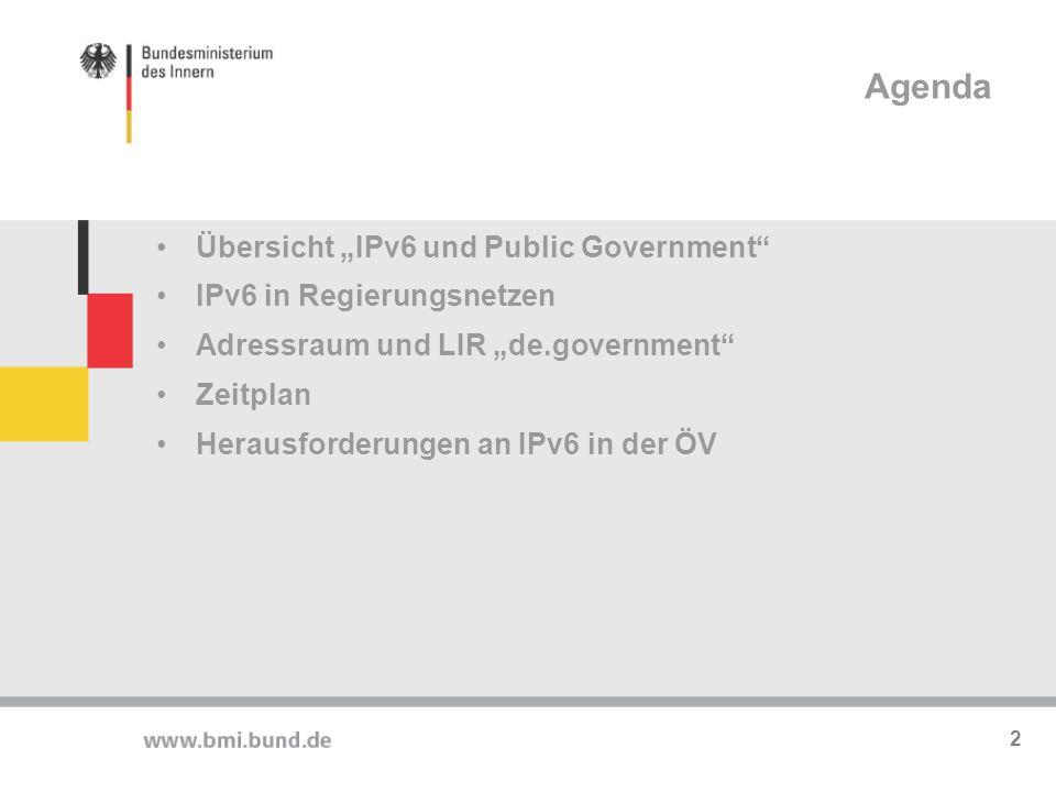 """Agenda Agenda Übersicht """"IPv6 und Public Government"""