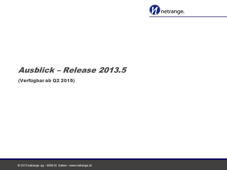 Ausblick – Release 2013.5 (Verfügbar ab Q2 2015)