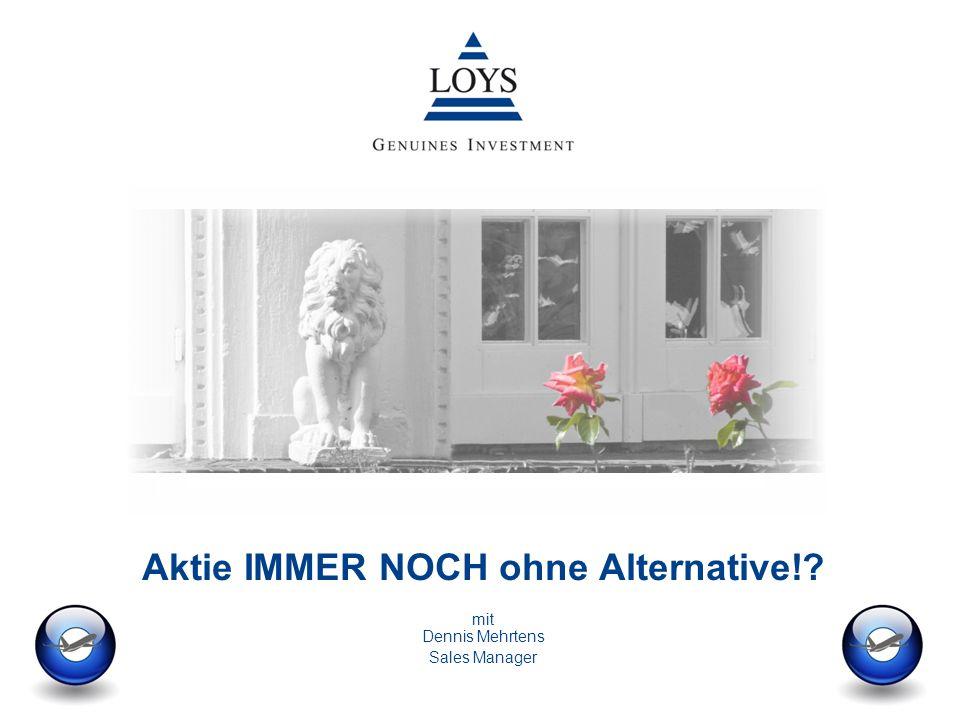 Aktie IMMER NOCH ohne Alternative! mit Dennis Mehrtens Sales Manager