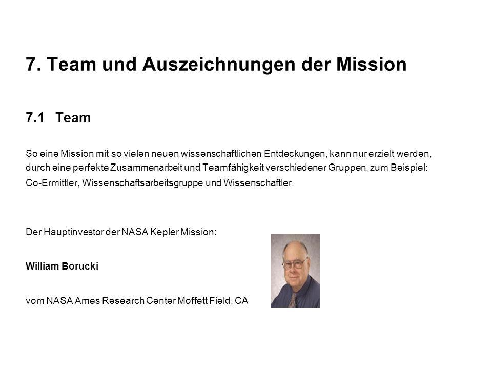 7. Team und Auszeichnungen der Mission