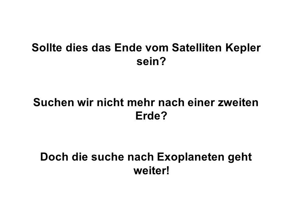 Sollte dies das Ende vom Satelliten Kepler sein