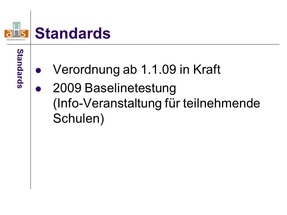 Standards Verordnung ab 1.1.09 in Kraft