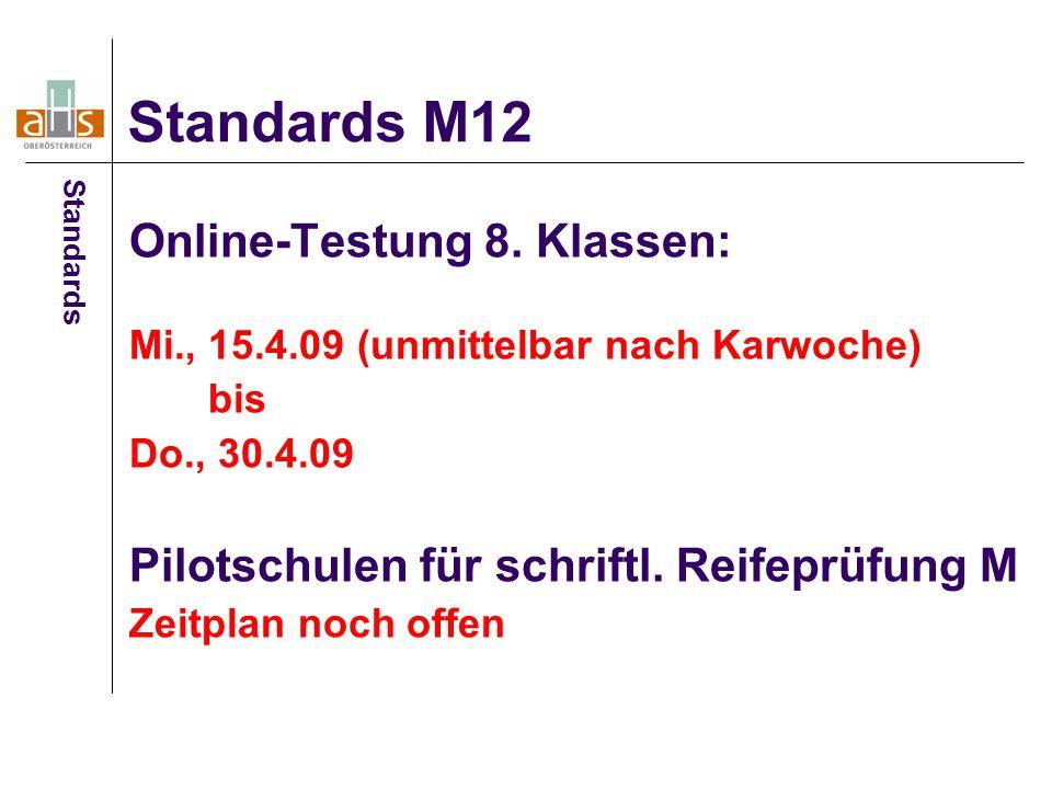 Standards M12 Online-Testung 8. Klassen: