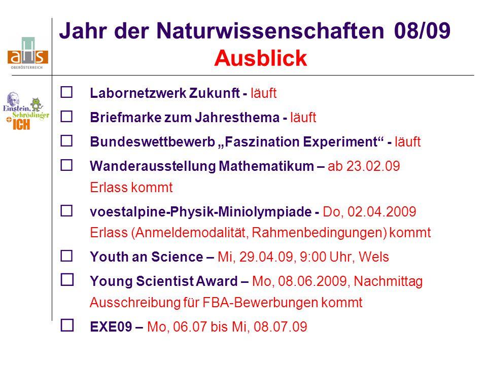 Jahr der Naturwissenschaften 08/09 Ausblick