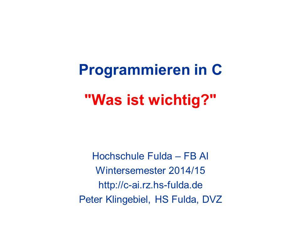 Programmieren in C Was ist wichtig