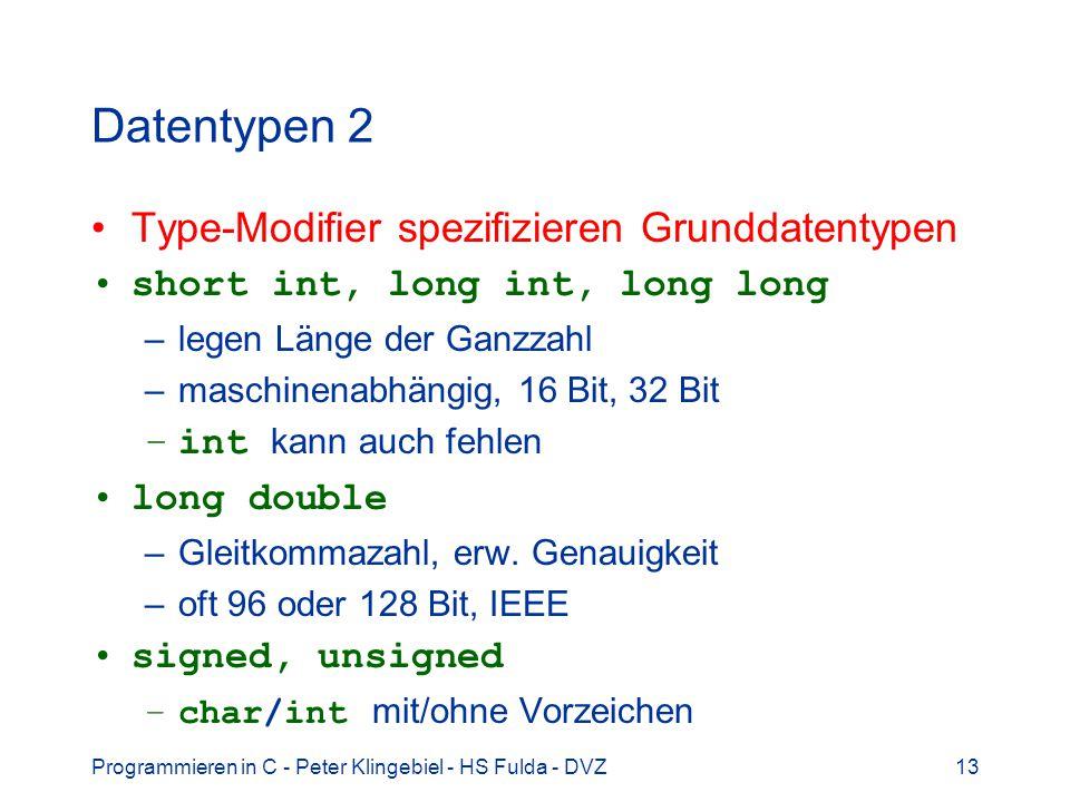 Datentypen 2 Type-Modifier spezifizieren Grunddatentypen