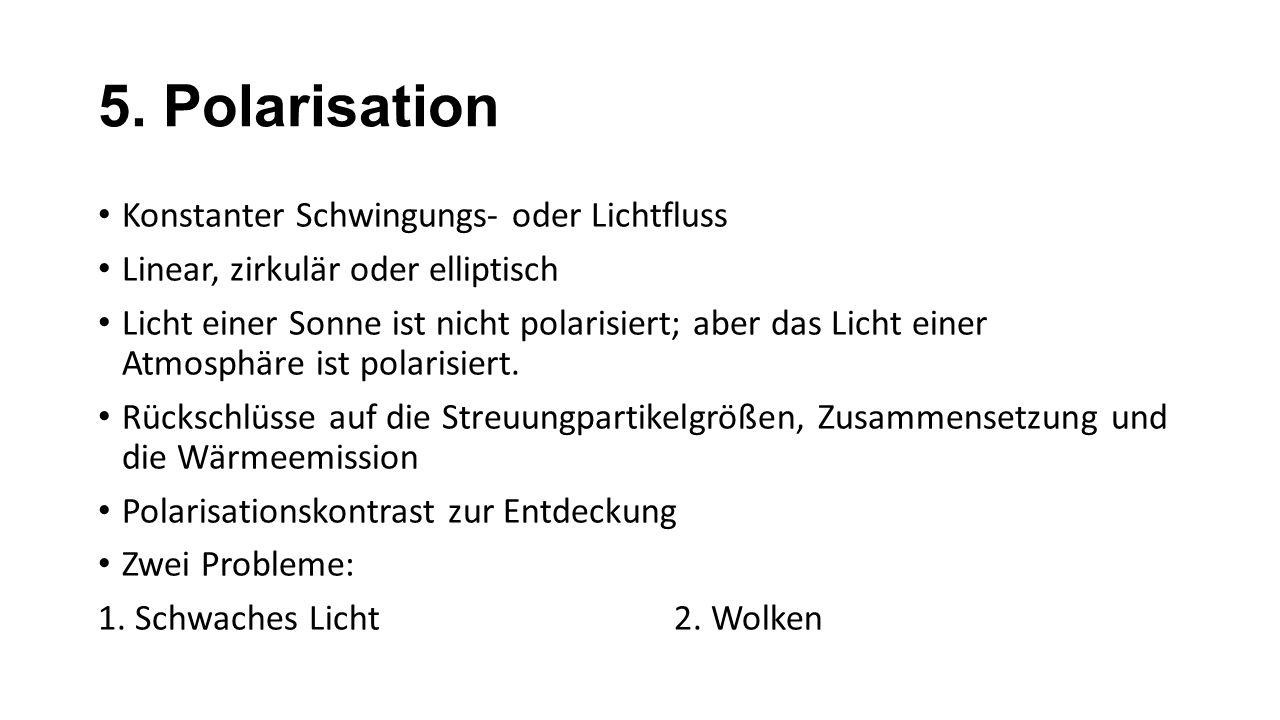 5. Polarisation Konstanter Schwingungs- oder Lichtfluss