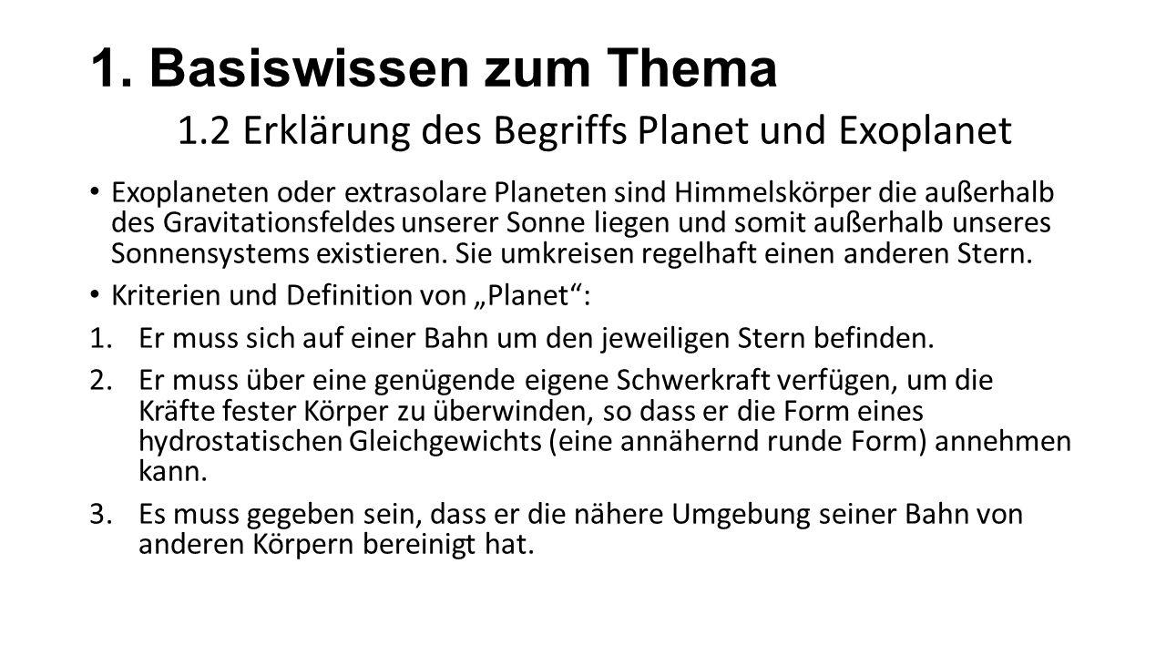 1. Basiswissen zum Thema 1.2 Erklärung des Begriffs Planet und Exoplanet