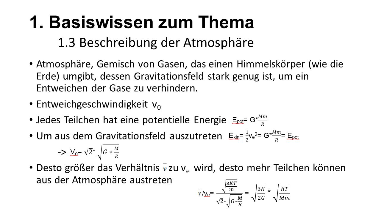 1. Basiswissen zum Thema 1.3 Beschreibung der Atmosphäre