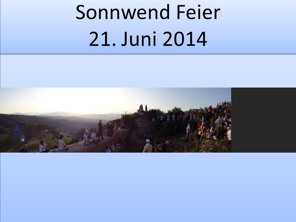 Sonnwend Feier 21. Juni 2014