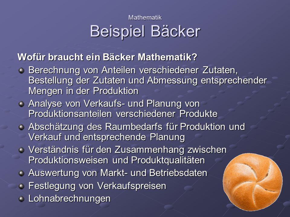 Mathematik Beispiel Bäcker