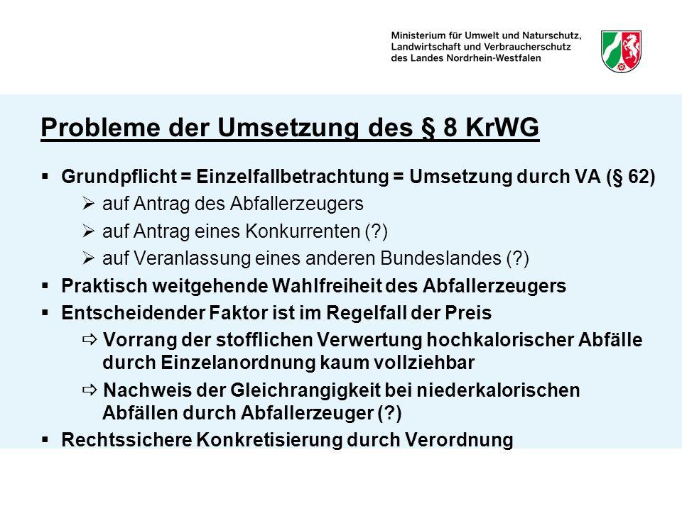 Probleme der Umsetzung des § 8 KrWG