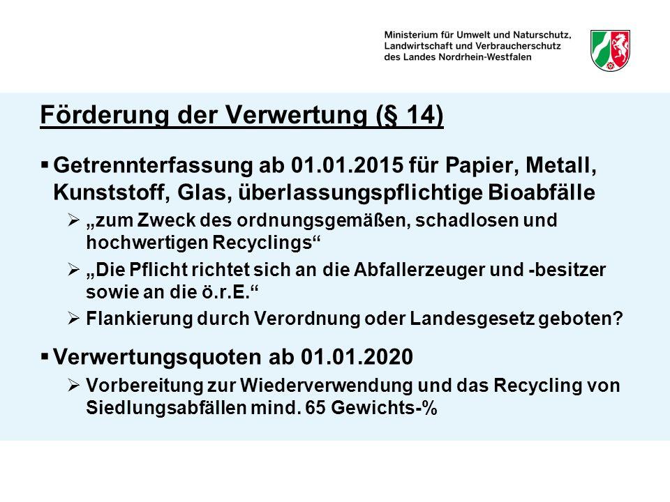 Förderung der Verwertung (§ 14)