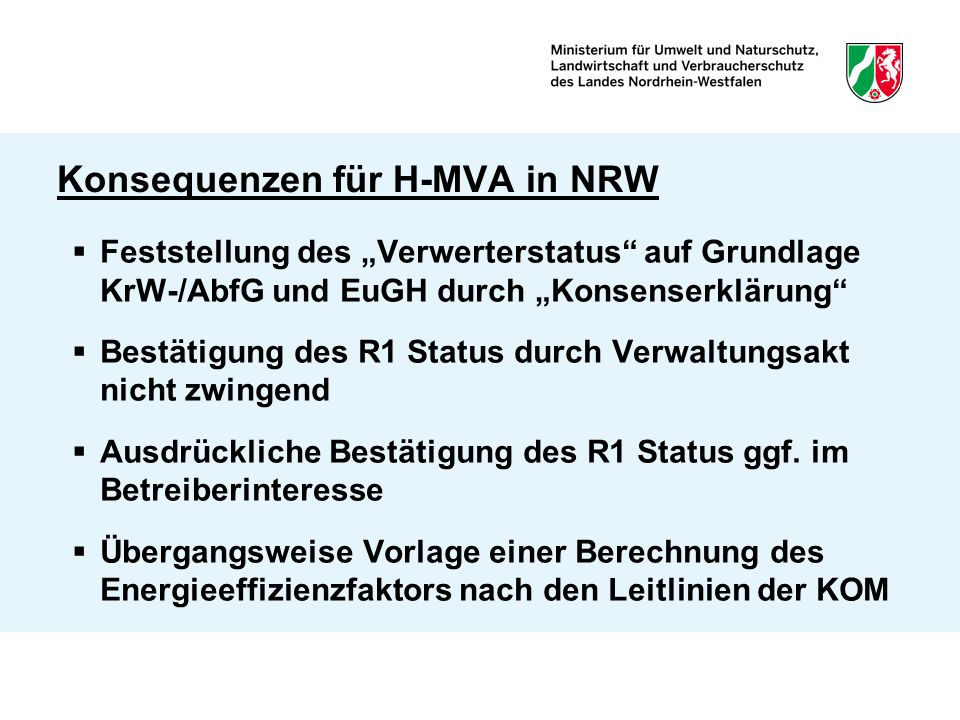 Konsequenzen für H-MVA in NRW